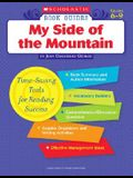 My Side of the Mountain: Grades 6-9