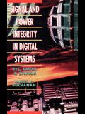 Signal and Power Integrity in Digital Systems: TTL, CMOS, and BICMOS