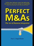 Perfect M&as: The Art of Business Integration
