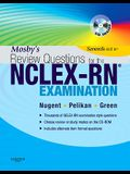 Mosby's Review Questions for the Nclex-Rn? Examination [With CDROM]