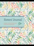 Sisters' Journal: Stories, Reflections, and Cherished Keepsakes