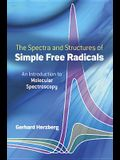 Spectra and Structures of Simple Free Radicals