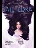 The Tale of Elske, 4