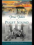 True Tales of Puget Sound