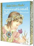 Little Golden Books Inspirational Stories: My Little Golden Book about God/Prayers for Children/The Story of Jesus/Bible Heroes/Bible Stories of Boys