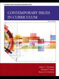 Contemporary Issues in Curriculum (6th Edition) (Allyn & Bacon Educational Leadership)