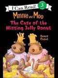 Minnie and Moo and the Case of the Missing Jelly Donut
