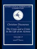 Christian Discourses and the Crisis and a Crisis in the Life of an Actress