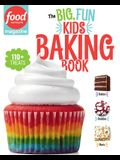 The Big, Fun Kids Baking Book: 110+ Recipes for Young Bakers