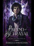 Brand of Betrayal
