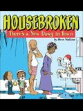Housebroken: There's a New Dawg in Town