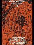 The Drifting Classroom: Perfect Edition, Vol. 2, Volume 2