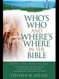Who's Who and Where's Where in the Bible