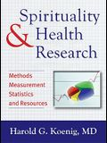 Spirituality & Health Research: Methods, Measurements, Statistics, and Resources