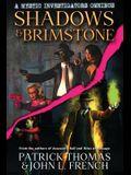 Shadows & Brimstone: A Mystic Investigators Omnibus