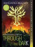 Through the Dark (Bonus Content) (a Darkest Minds Collection)