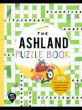 The Ashland Puzzle Book: 90 Word Searches, Jumbles, Crossword Puzzles, and More All about Ashland, Oregon!