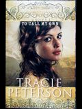A Dream to Call My Own (The Brides of Gallatin County, Book 3)