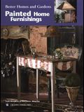 Better Homes and Gardens Painting Painted Home Furnishings (Leisure Arts #22529)