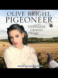 Olive Bright, Pigeoneer