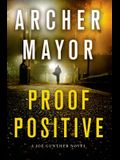 Proof Positive: A Joe Gunther Novel (Joe Gunther Series)