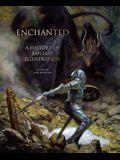 Enchanted: A History of Fantasy Illustration