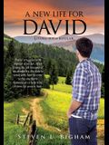 A New Life for David
