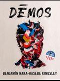 Dēmos: An American Multitude