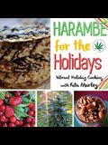 Harambe for the Holidays: Vibrant Holiday Cooking with Rita Marley