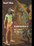 Waldröschen 2 Der Schatz Der Miztecas: Abenteuerroman