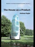 The House as a Product