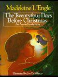 The Twenty-Four Days Before Christmas: An Austin Family Story