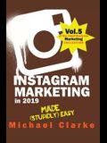 Instagram Marketing in 2019 Made (Stupidly) Easy