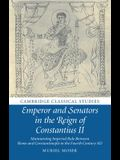 Emperor and Senators in the Reign of Constantius II