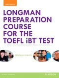 Longman Preparation Course for the Toefl(r) IBT Test, with Mylab English and Online Access to MP3 Files, Without Answer Key