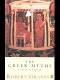 The Greek Myths: Combined Edition