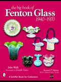 The Big Book of Fenton Glass: 1940-1970