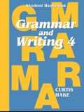 Grammar & Writing: Student Workbook Grade 4