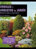 Árboles y arbustos de jardín: Manual de cultivo y conservación (Expert series) (Spanish Edition)