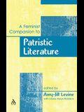 A Feminist Companion to Patristic Literature