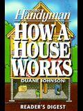 How a House Works