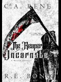 The Reaper Incarnate: Reaped Book .5