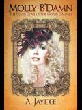 Molly B'Damn: The Silver Dove of the Coeur D'Alenes