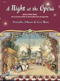 A Night at the Opera: Stories of Great Operas with Early Intermediate to Intermediate Piano Arrangements
