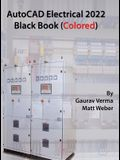 AutoCAD Electrical 2022 Black Book (Colored)