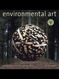 Environmental Art: Contemporary Art in the Natural World