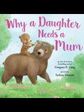 Why a Daughter Needs a Mum