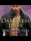Darkness Rises Lib/E