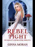 Rebel Fight