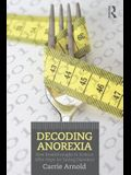 Decoding Anorexia: How Breakthroughs in Science Offer Hope for Eating Disorders